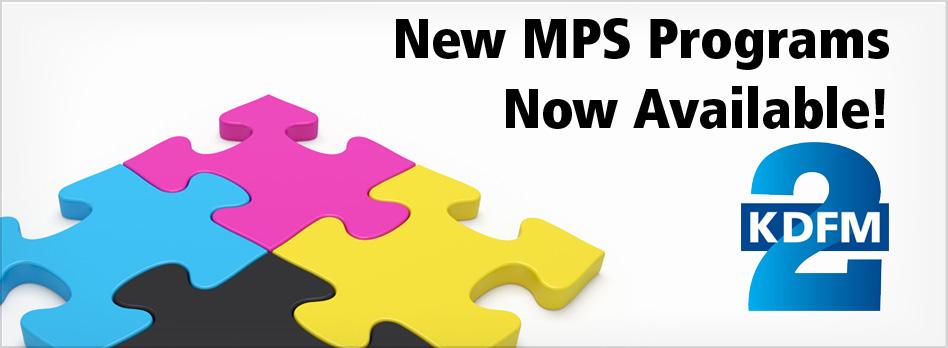 New MPS Programs